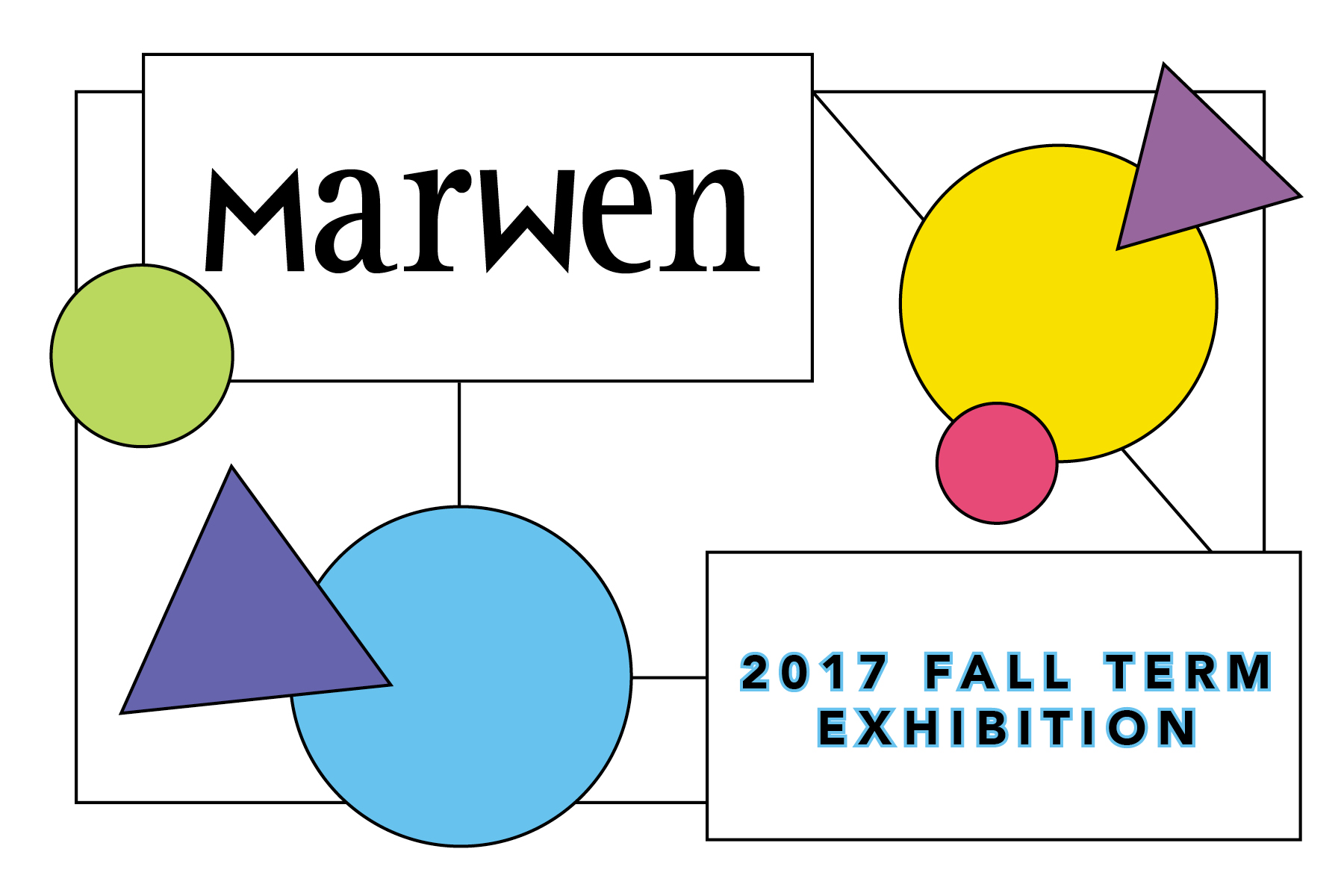 Marwen Fall Term 2017 Exhibition Reception